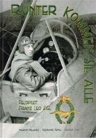 Cover: Runter kommen sie alle - Feldpilot Franz Leo Sigl