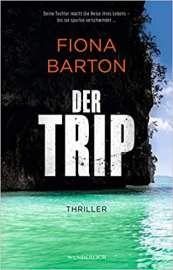 Fiona Barton: der Trip